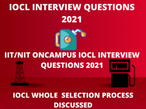IOCL RECRUITMENT PROCESS 2021