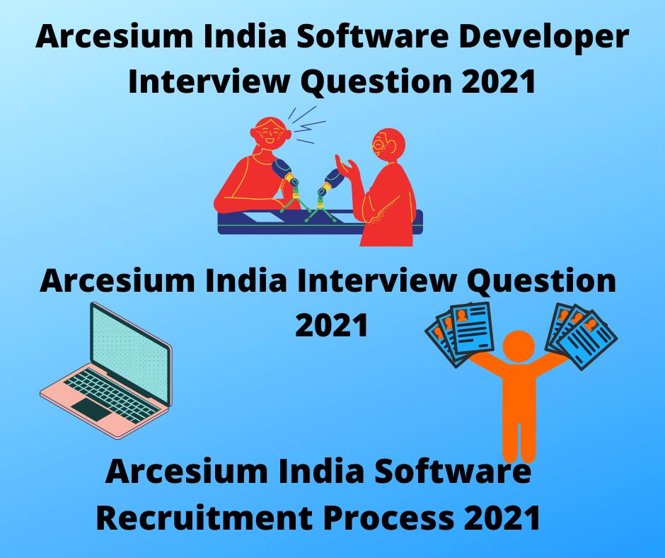 New Arcesium Interview Questions 2021,Arcesium Software Developer Interview Question 2021