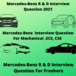 NEW:Mercedes-Benz  Interview Question 2021 ,Mercedes-Benz Interview Question for Freshers,Mercedes-Benz Recruitment Process 2021