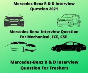 Mercedes-Benz R & D Interview Question 2021