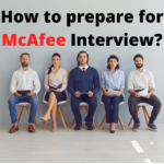 Important McAfee Interview Questions 2021