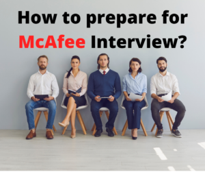 How to prepare for Mcafee interview