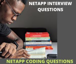 NETAPP-INTERVIEW-QUESTIONS