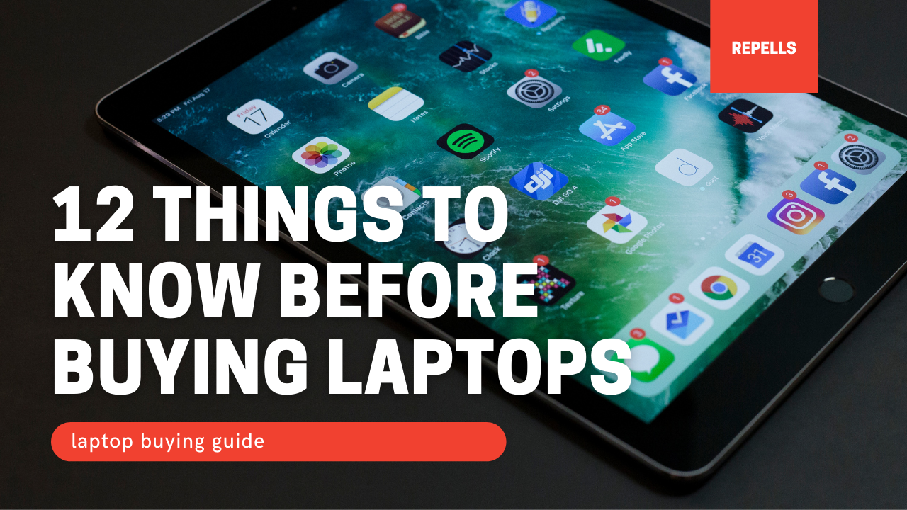 12 Important things to know before buying a laptop