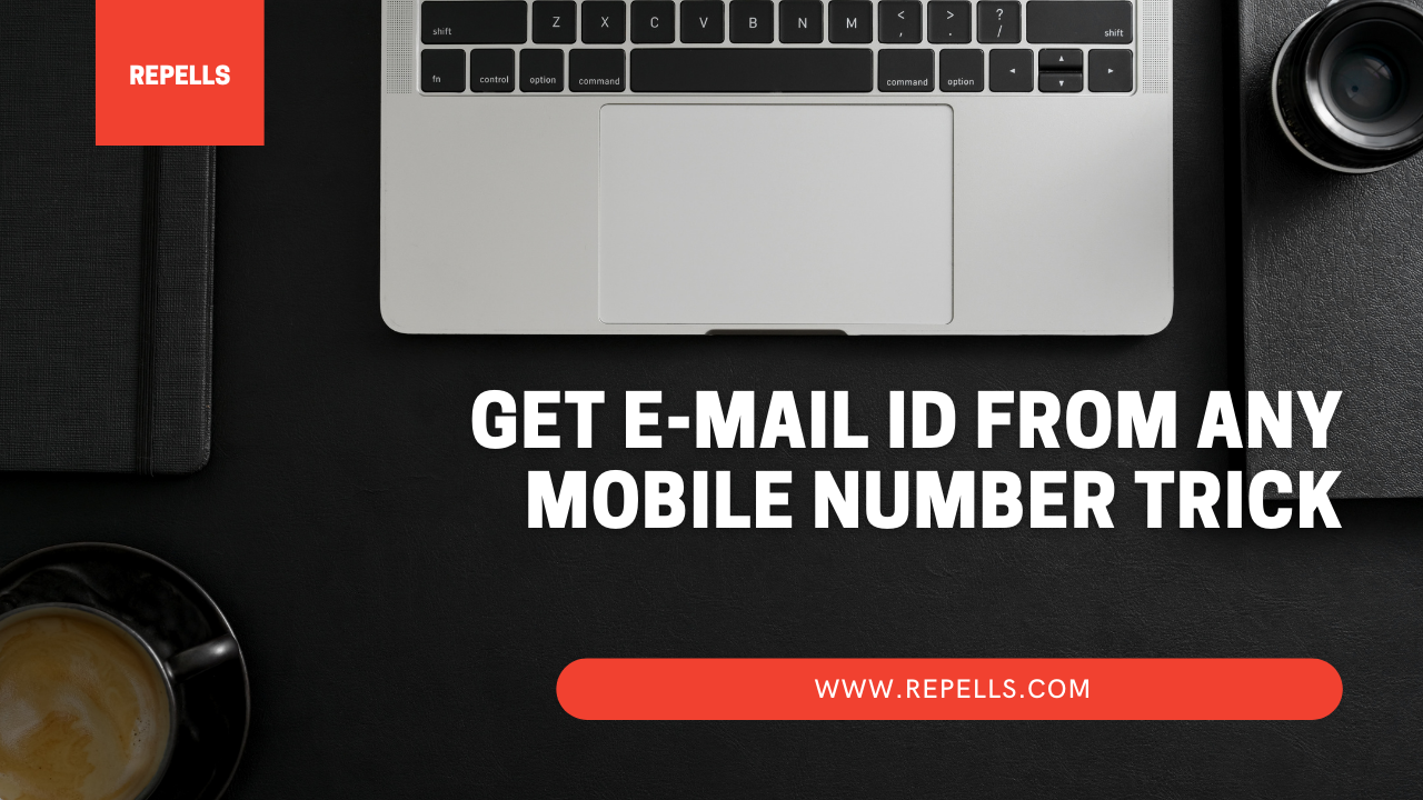 Get E-mail ID from Mobile Number Trick