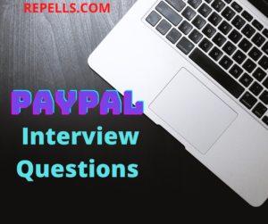 PAYPAL INTERVIEW QUESTIONS